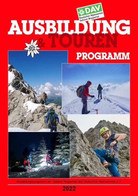 Ausbildungs- und Tourenprogramm 2022 der Sektion Wuppertal